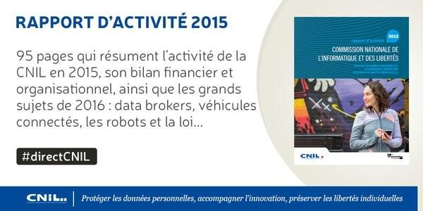 Rapport d'activité 2015 de la CNIL : une augmentation de 20% des contrôles et de 50% des mises en demeure
